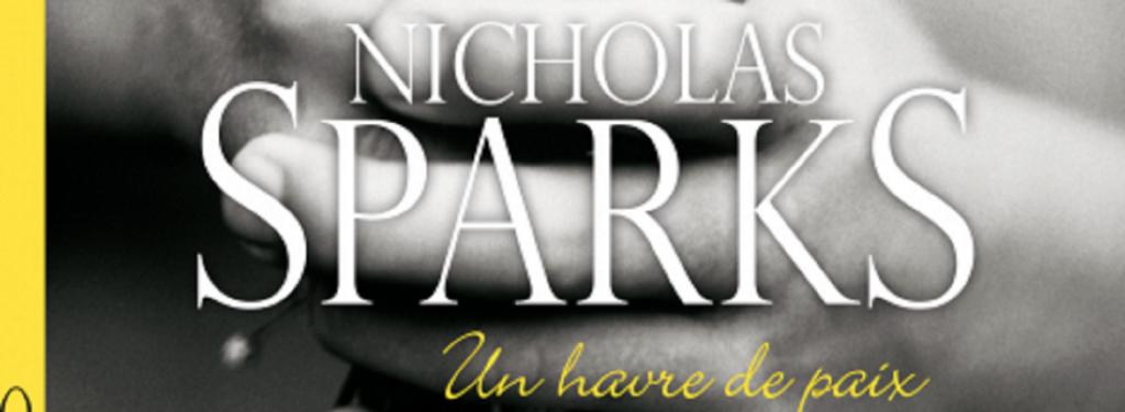 «Un Havre de Paix» de Nicholas Sparks