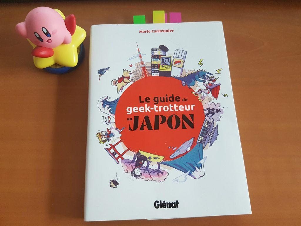 «Le guide du geek-trotteur au Japon» de Marie Carbonnier