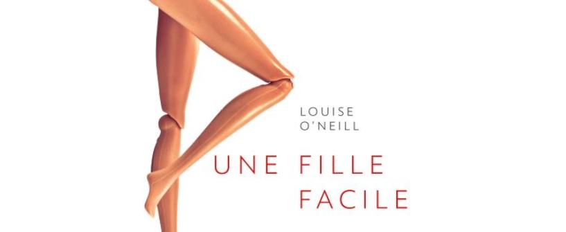 «Une fille facile» de Louise O'Neill