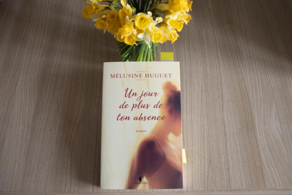 «Un jour de plus de ton absence » de Mélusine Huguet