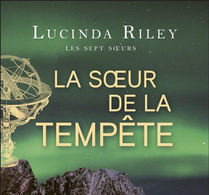 «Les sept sœurs – Tome 2 : La sœur de la tempête » de Lucinda Riley